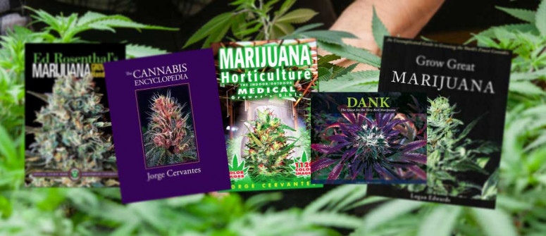Want To Grow Cannabis? 10 Must-Read Marijuana Grow Books